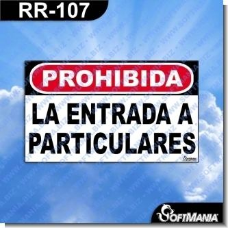 Lee el articulo completo Rotulo Prefabricado - PROHIBIDA LA ENTRADA A PARTICULARES