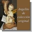 ANGELITO ORIGINAL DE COLECCION - 10046